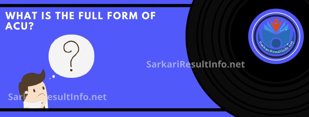 ACU Full Form